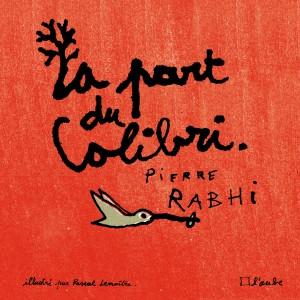 1106-RabhiLemaître-La part du colibri-couv.indd