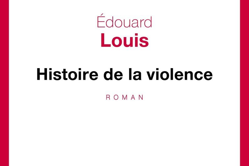 7781296383_histoire-de-la-violence-d-edouard-louis-est-publie-aux-editions-seuil